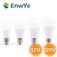 EnwYe lámpara de bombilla LED E27 W 6W 9W 12W 15W DC12V AC/AC 220V inteligente IC poder Real blanco frío/caliente blanco ampolla bombilla lámpara LED