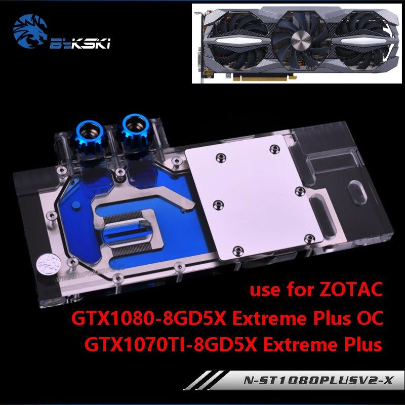 Bloque De Agua BYKSKI Para ZOTAC GTX1080/1070-8GD5X Extreme PLUS OC/GTX1070TI-8GD5 Exteme, Bloque De Cobre De Tarjeta Gráfica De Cobertura Completa