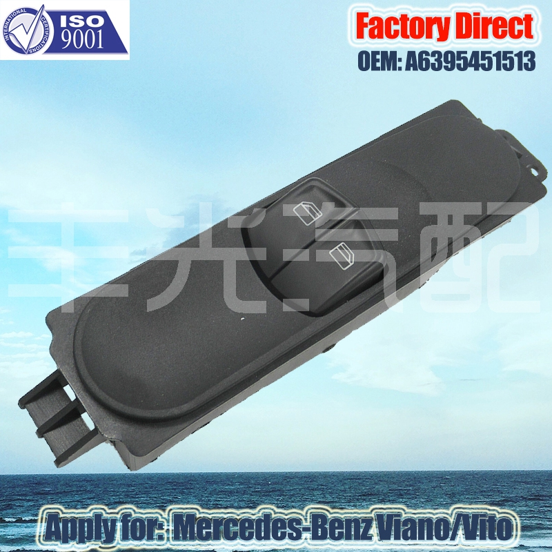 Factory Direct Auto Electric Power Window Control Switch Apply For Mercedes-Benz VIANO VITO A6395451513 Auto Power Lifter Switch
