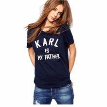 d7aa18a21 Marcas Ropa KARL IS MY FATHER letras impresión mujeres azul marino manga  corta Camiseta verano moda Tops S-4XL
