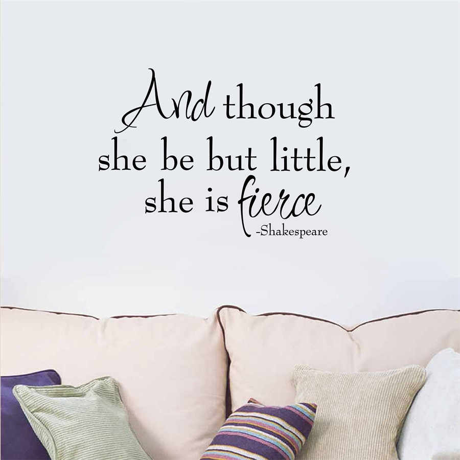 online get cheap wall sticker quotes baby girl aliexpress com free shipping shakespeare quote and though she be but little wall sticker vinyl wall decal for baby girl bedroom decor