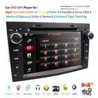 7 Car DVD Player For OPEL VAUXHALL HOLDEN/Antara/Astra H/Combo/Corsa C/Corsa D/Meriva/Signum/Tigra TwinTop/Vectra C/Vivaro DAB+