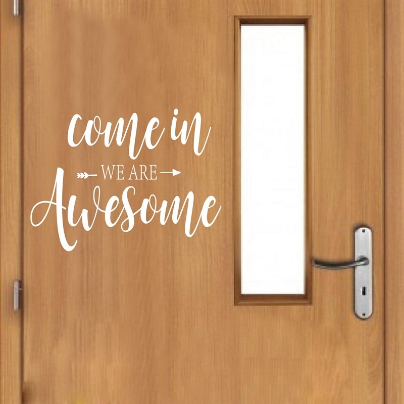 awesome sign decor come in we are awesome quote vinyl art sticker school classroom  are awesome quote vinyl art sticker