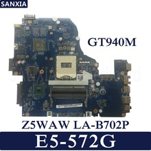 KEFU Z5WAW LA-B702P Laptop motherboard for Acer E5-572G Test original mainboard GT940M
