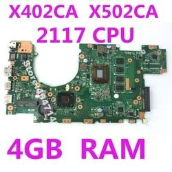 X402CA X502CA материнская плата 2117 Процессор 4 Гб Оперативная память для ASUS X502C X402C F402 Материнская плата ноутбука X402CA X502CA материнская плата 100% тест...