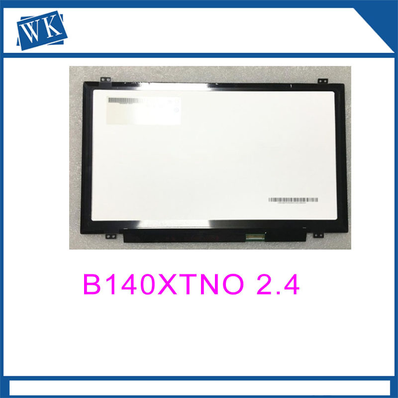 Free shipping B140XTN02.4 B140XTN02.1 B140XTN02.6 B140XTN02.9 B140XTN02.A HB140WX1-401 Laptop LCD Screen 1366*768 EDP 30pinFree shipping B140XTN02.4 B140XTN02.1 B140XTN02.6 B140XTN02.9 B140XTN02.A HB140WX1-401 Laptop LCD Screen 1366*768 EDP 30pin