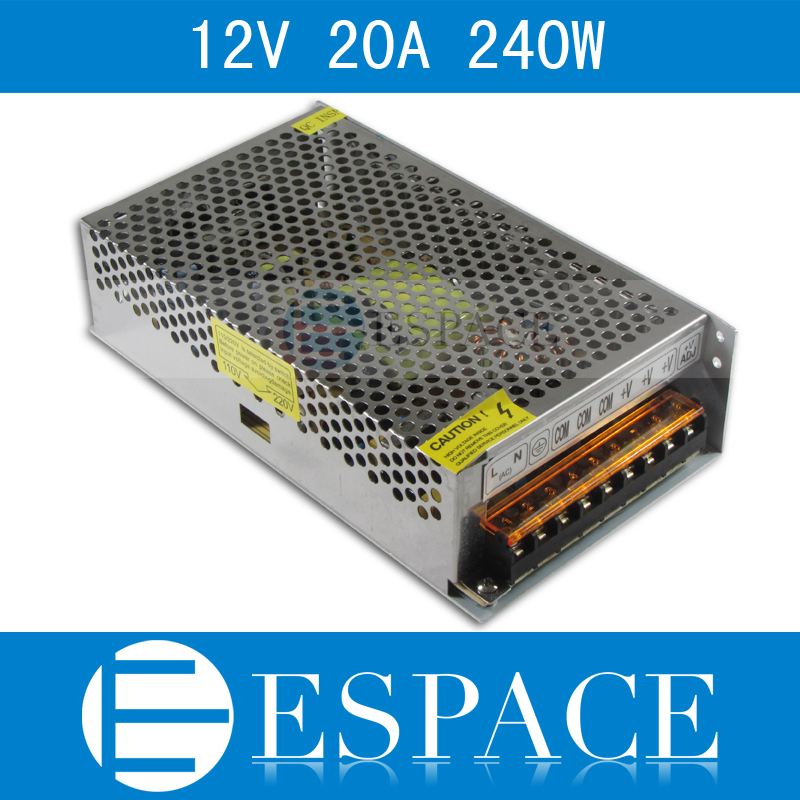 12V 20A 240W Switching Power Supply Driver for LED Strip AC 100-240V Input to DC 12V free shipping new arrival 48v 2a 100w switching power supply driver for led strip ac 100 240v input to dc 48v