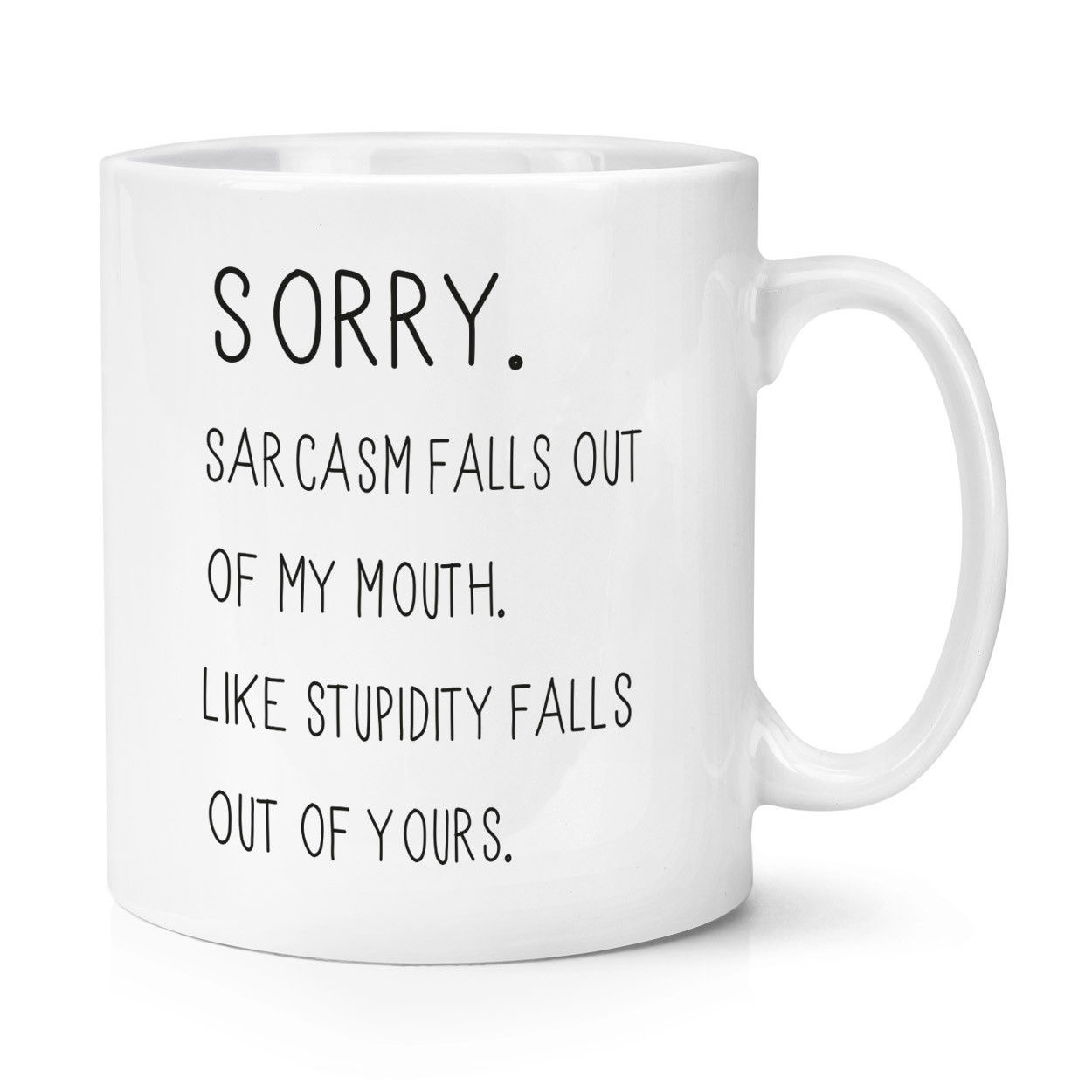 Sorry Sarcasm Falls Out of My Mouth 11oz Coffee Mug Cup with Stirring Spoon - Funny Joke Rude taza de m&m