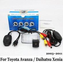 Камера заднего вида Для Toyota Avanza/Daihatsu Xenia 2003 ~ 2011/RCA AUX Проводной Или Беспроводной/HD Ночного Видения Автомобиля Парковочная Камера