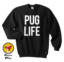Pug Life printed mens womens girls funny swag street hipster Top Crewneck Sweatshirt Unisex More Colors XS - 2XL