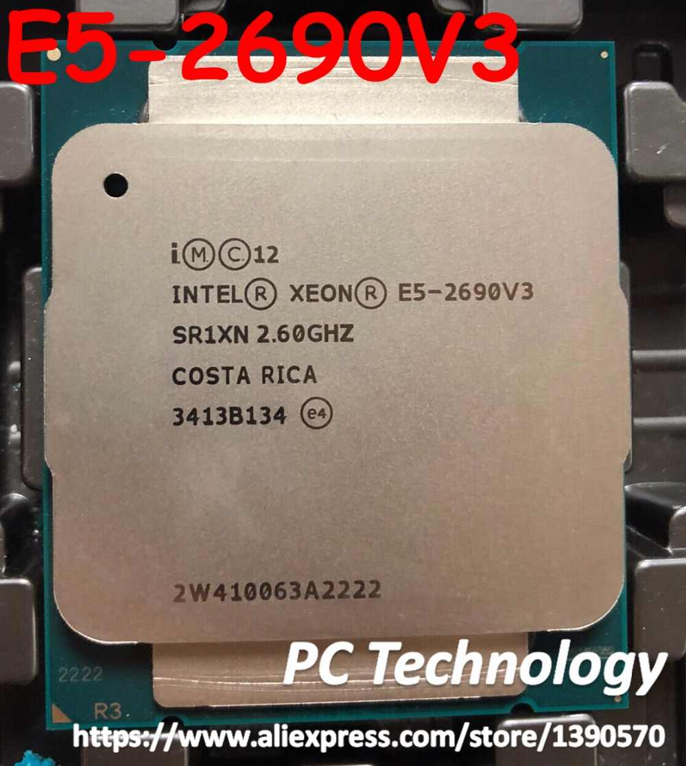 Original Intel Xeon E5-2690V3 E5 2690V3 CPU QS 2.60GHZ 12-Core 30M LGA2011-3 Processor free shipping E5 2690 V3