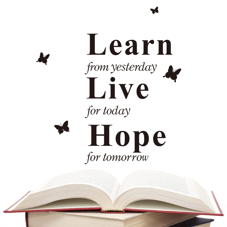 Learn From Yesterday Live For Today Hope For Tomorrow Quote Vinyl Wall Stickers Home Decor Pegatinas De Pared Wall Decals Poster