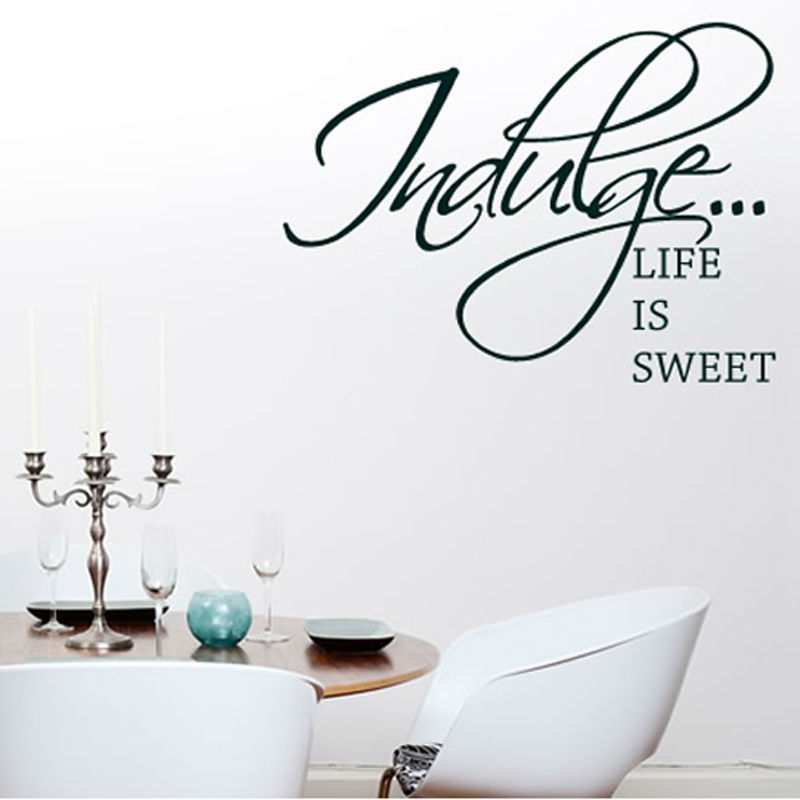 Indulge Life Is Sweet Wall Sticker Waterproof Art Decal Vinyl Removable DIY Word Decor For