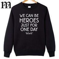 2017 New David Bowie Hoodies Men Fashion Rock Bowie WE CAN BE HEROES JUST FOR ONE