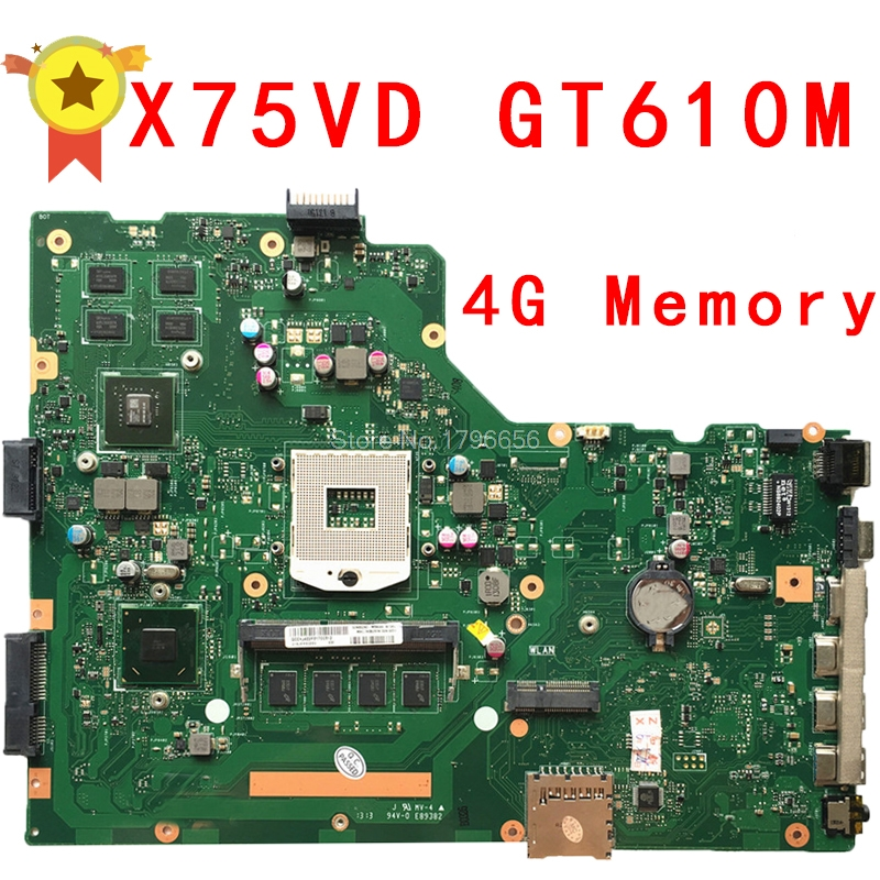 For ASUS X75VD R704V Laptop motherboard with 4GB RAM X75VD REV 2.0 PN:60NB1400 90R-NCOMB1400U 100% Tested ! for asus x75vd x75v x75vc x75vb x75vd x75vd1 r704v motherboard x75vd rev3 1 mainboard i3 2350 gt610 1g ram 4g memory 100