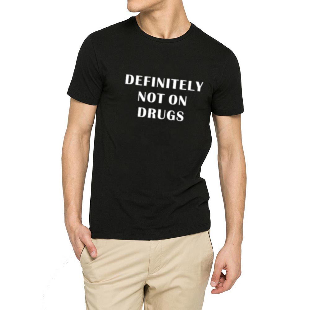 65f892cd Mens Definitely Not on Drugs Funny Party Rave Festival Club T-shirts Men Tee