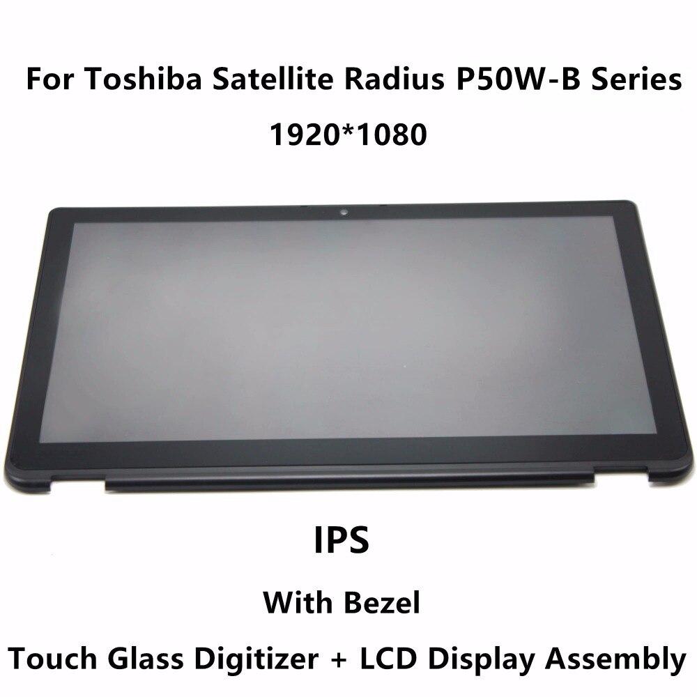 15.6 ''IPS Panneau LCD Écran Tactile En Verre Digitizer Assemblée + Lunette Pour Toshiba Satellite Rayon P55W-B Série P55W-B5220 P55W-B5318