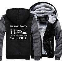 Tirarsi Indietro Ho intenzione di Provare Scienza Felpe Uomo 2017 Giacca invernale Caldo Pile Hoodies Spessi degli uomini di Alta Qualità di Modo cappotto