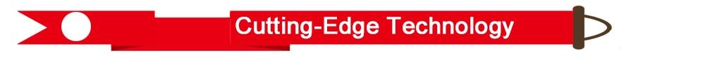 Cutting-Edge Technology