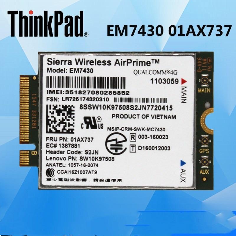 Sierra EM7430 FRU: 01AX737 GOBI6000 M.2 FDD/TDD LTE 4G WCDMA GNSS Module  For Thinkpad X270 T470s X1 Carbon Type