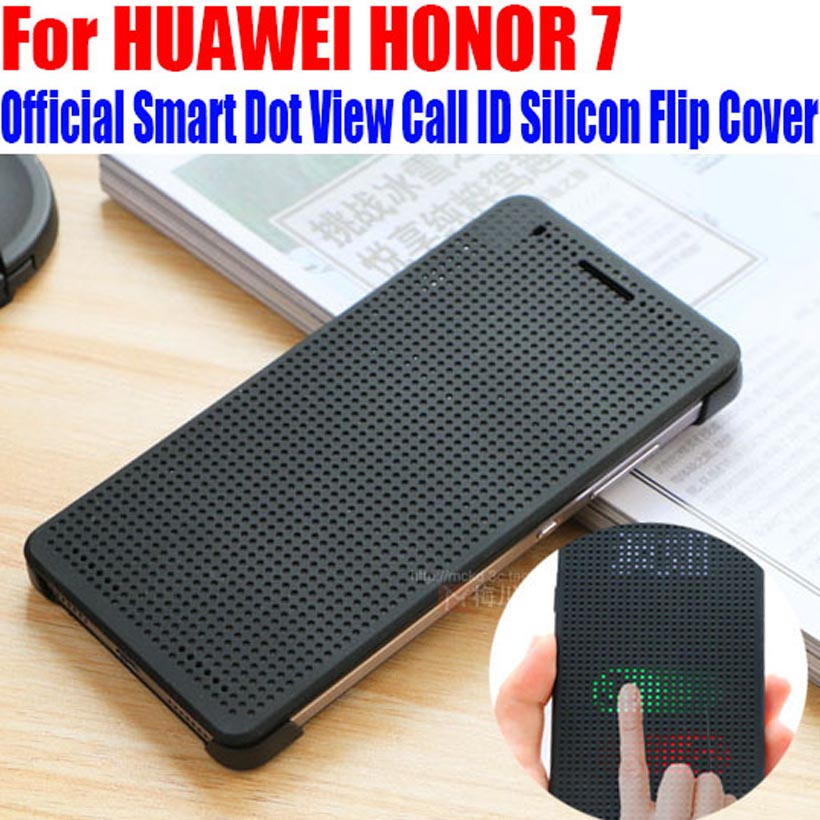 big sale 76d6a 40606 Case For HONOR7 Official Best Quality Smart Dot View Case Call ID Silicon  Flip Cover For HUAWEI HONOR 7 H708