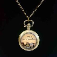 2017 Nova Biblioteca de um Livro é uma Drem Que Você Tem em Suas Mãos Os Livros Antigos Cabochon Foto relógio de bolso livros do vintage relógio de bolso