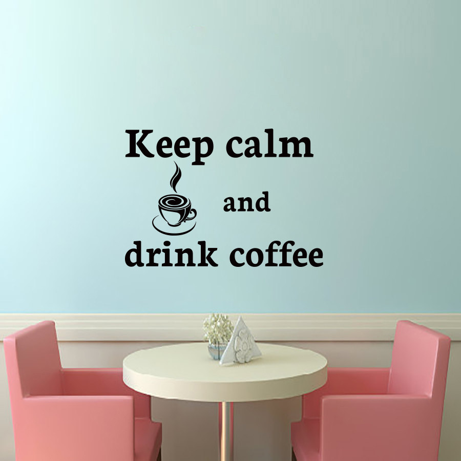 ZOOYOO Keep Calm And Drink Coffee Wall Sticker Home Decor Quote ...