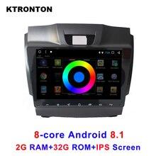 IPS 8-core 2GB RAM 32GB ROM T8 Android 8.1 Car DVD Player Radio for Chevrolet S10 Trailblazer Colorado Isuzu MU-X D-max GPS Navi