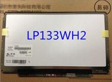 LP133WH2 TLN4 B133XW01 V2 LP133WH2 TLA4 LP133WH2 TLA3 N133B6-L24 CLAA133WA01A B133XW01 V.2 LT133EE09300 N133BGE LB1 B133XW01 V.3