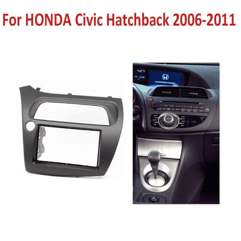 ФОТО Double 2 Din Fascia for Honda Civic Hatchback 2006-2011 Radio DVD Stereo Panel Dash Installation Trim Kit Face Frame