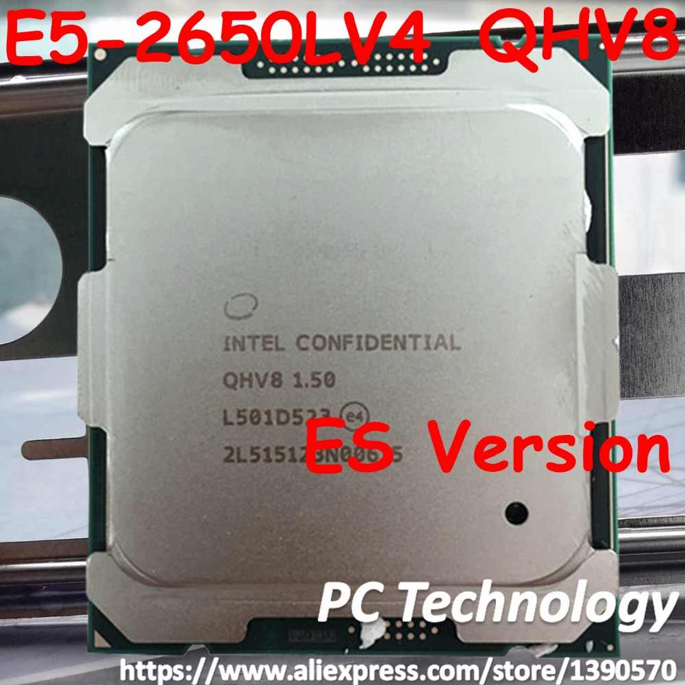 E5-2650LV4 Original Intel Xeon ES Version E5 2650LV4 1.50GHZ 12-Core 30MB SmartCache E5-2650LV4 FCLGA2011-3 free shipping