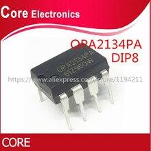 100 قطعة OPA2134PA DIP8 OPA2134P DIP OPA2134 DIP 8 2134PA عالية الأداء الصوت مضخمات تشغيلية/ مكبر التشغيل