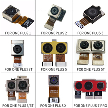 Big กล้องด้านหลังโมดูลกล้อง Flex สำหรับ OnePlus 1 2 3 3 T 5 T 6 6 T 7Pro X ด้านหลังกล้องหลักสำหรับ OnePlus A5010 A6000 A6013