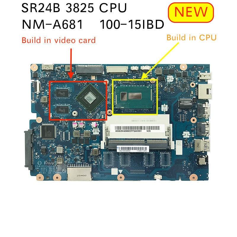 Free Shipping For Lenovo 100-15IBD 100 15IBD CG410/CG510 NM-A681 Notebook Motherboard 3825U GT920 1GB