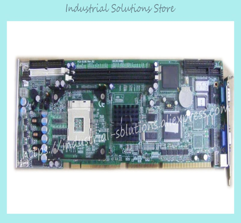 PCA-6186 B1 Industrial Motherboard Pca-6186ve Only Board Not Include CPU 100% tested perfect quality industrial floor picmg1 0 13 slot pca 6113p4r 0c2e 610 computer case 100% tested perfect quality