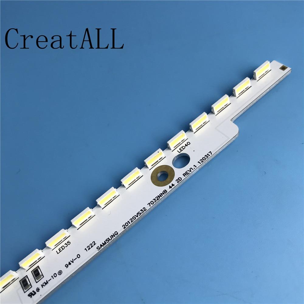 LED Backlight strip 44 lamp For 2012svs32 7032nnb 2D V1GE 320SM0  R1 32NNB 7032LED MCPCB UA32ES5500 UE32ES6557 3V/LEDIndustrial Computer