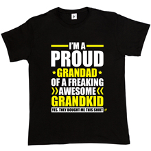 Im A Proud Grandad of Freaking Awesome Grandkid Mens T-Shirt Cool Casual Sleeves Cotton T Shirt Fashion Shirts for Men