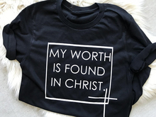 """Women's Christian T-Shirts """"MY WORTH IS FOUND IN CHRIST"""" T-SHIRT"""
