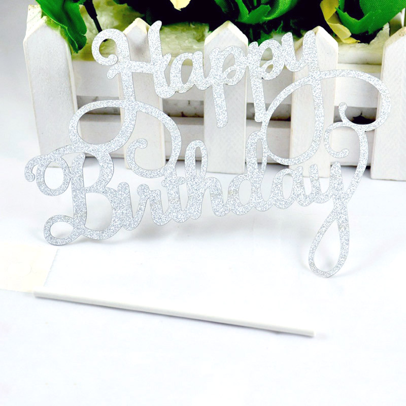 10pcs lot Gold Silver Glitter Paper Happy Birthday Letters Cake Toppers Children Friends Birthday Party Supplies Cake Decoration in Cake Decorating Supplies from Home Garden