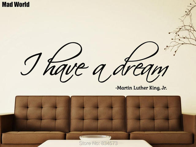 Mad World I Have A Dream Inspirational Wall Art Stickers Wall Decal Home  DIY Decoration Part 83