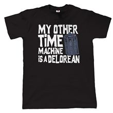 My Other Time Machine Is A Delorean, Mens Funny Sci-Fi T-Shirt Tops Tee New Unisex High Quality Casual Printing