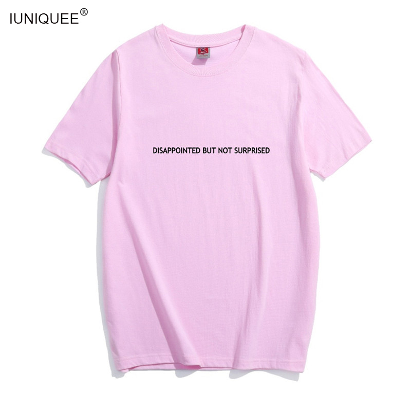 edc7dfce9f5 2018 Punk Style Summer Tshirt Harajuku Tumblr Disappointed But Not  Surprised Letter printed t shirt women Tops Blusa-in T-Shirts from Women s  Clothing on ...