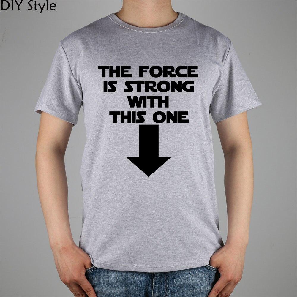Сила сильна с этим Звездные войны футболка хлопок лайкра Топ 10929 Модная брендовая футболка мужчины новый DIY высокого качества