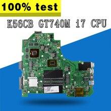 K56CB материнской i7 Процессор GT740 2 ГБ для ASUS K56CB K56CM A56C S550CM Материнская плата ноутбука K56CB плата K56CB тест материнских плат ОК