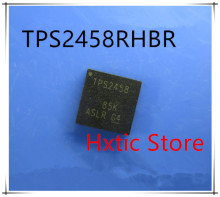 NEW 10PCS/LOT TPS2458RHBR TPS2458RHB TPS2458 QFN32 IC
