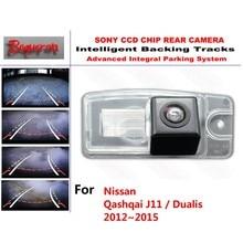 for Nissan Qashqai J11 / Dualis 2012~2015 CCD Car Backup Parking Camera Intelligent Tracks Dynamic Guidance Rear View Camera