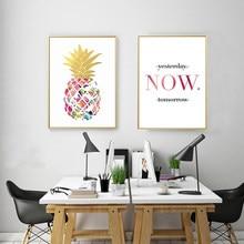 Ouro amarelo abacaxi hoje citações pinturas da lona arte parede nórdico posters fotos para o escritório sala de estar decoração casa sem moldura
