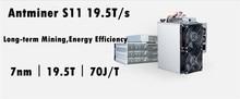 Новые AntMiner S11 19,5 T МПБ BTC шахтер лучше, чем S9 S9j S15 T15 Z9 мини T9 + WhatsMiner M10 M3 M3X Avalon