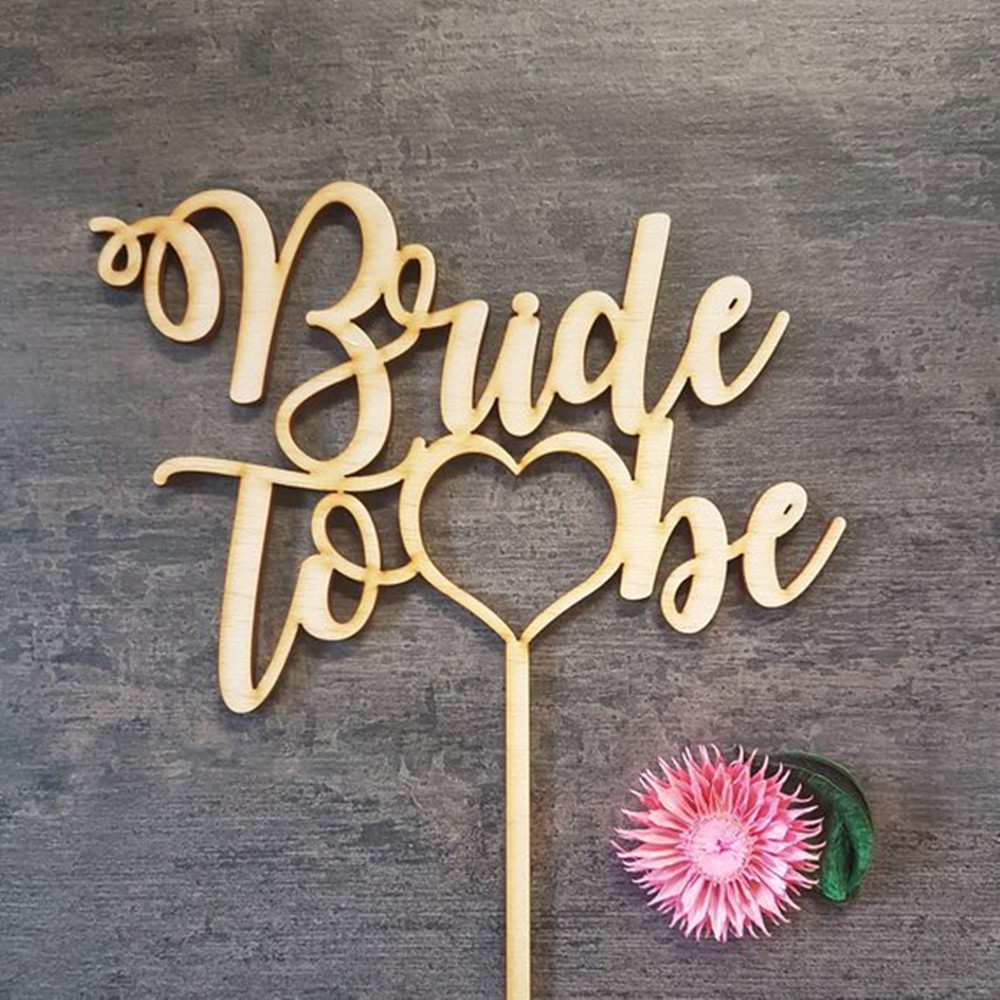 Bride to Be Party Supplies Acrylic Wooden Cake Topper Wedding Party Cake Decoration Topper Unique Cake AccessoryBride to Be Party Supplies Acrylic Wooden Cake Topper Wedding Party Cake Decoration Topper Unique Cake Accessory