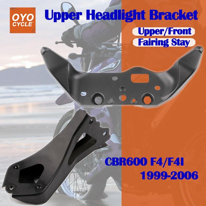 For 99-06 Honda CBR600 CBR 600 F4 F4I Upper Front Headlight Headlamp Bracket Fairing Stay Head Cowling 1999 2000 2001 2002-2006